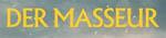 Der Masseur (polnische OmU)